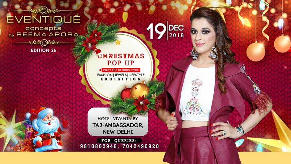 Christmas Pop Up Fashion Lifestyle Exhibition Edition 26 at New Delhi
